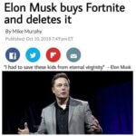 Elon Musk buys Fortnite and deletes it